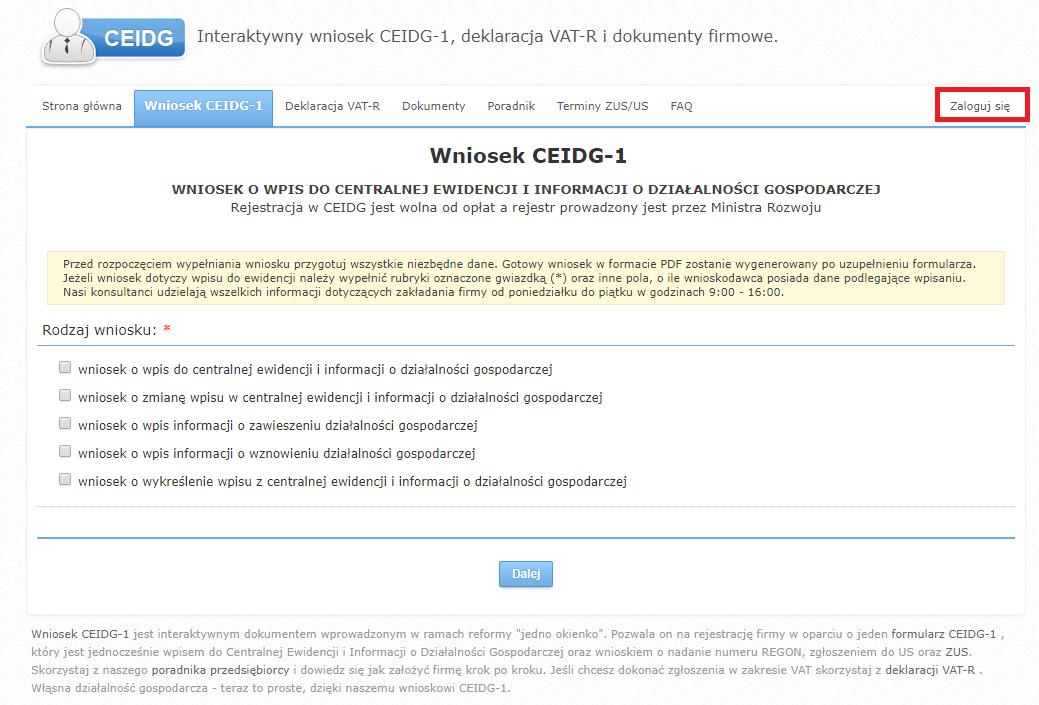 f867a63dedec28 W części Rodzaj wniosku należy zaznaczyć checkbox wniosek o zmianę wpisu w  centralnej ewidencji i informacji o działalności gospodarczej.